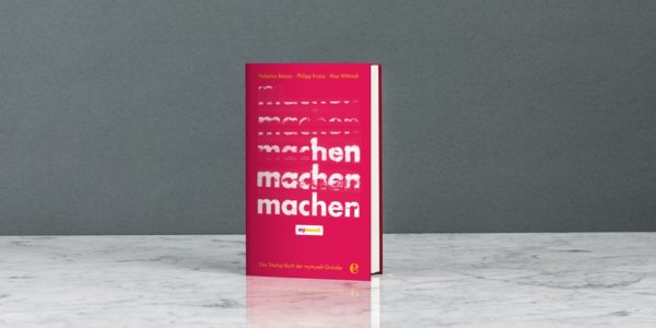 Buchbesprechung: Das Startup-Buch der mymuesli-Gründer